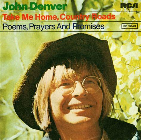 denver take me home country roads poems prayers