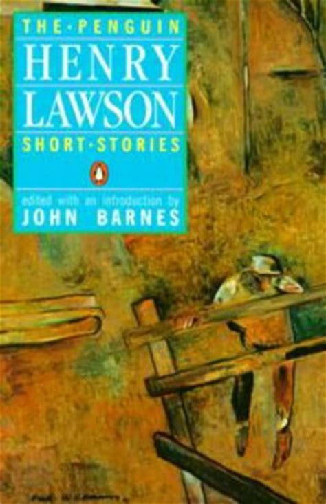 themes in henry lawson short stories the penguin henry lawson short stories by henry lawson