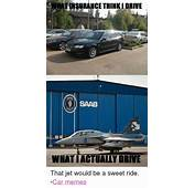 25  Best Memes About Cars Driving Meme And Saab