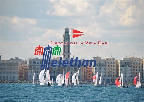 bnl bari bnl e telethon con il circolo della vela di bari circolo