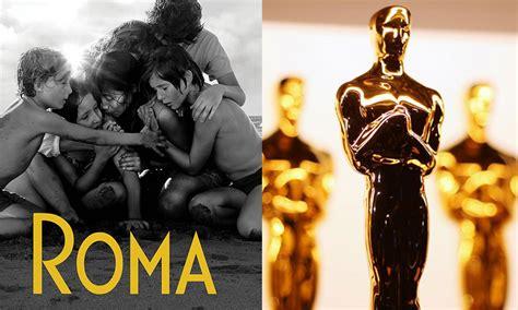 Lista Completa De Nominados Al Oscar 2019 Roma Va Por 10 Premios Publiko 161 Roma Logra 10 Nominaciones Al Oscar 2019 Ya Est 225 Aqu 237 La Lista Completa Publiko