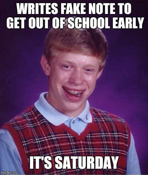 It S Saturday Meme - bad luck brian meme imgflip