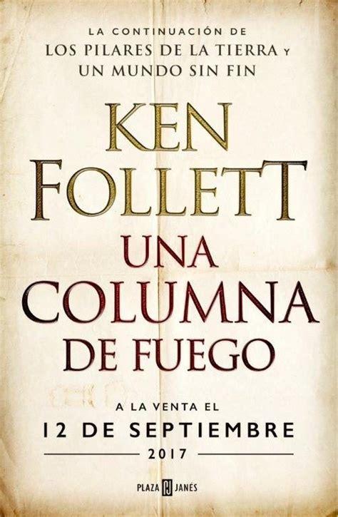 libro by ken follett 161 ya tenemos fecha para lo nuevo de ken follett https www casadellibro com libro una columna
