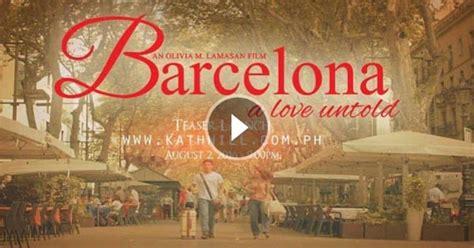 barcelona a love untold full barcelona a love untold teaser trailer starring kathryn