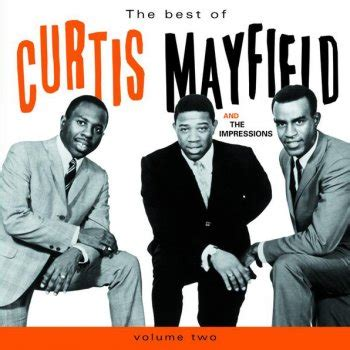 the best of curtis mayfield get testo curtis mayfield testi canzoni mtv
