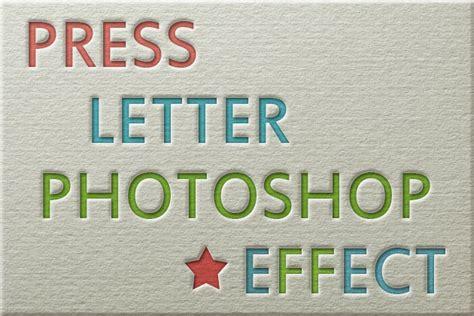 Photoshop Tutorial Letter Effect | press letter photoshop effect photoshop tutorial psddude