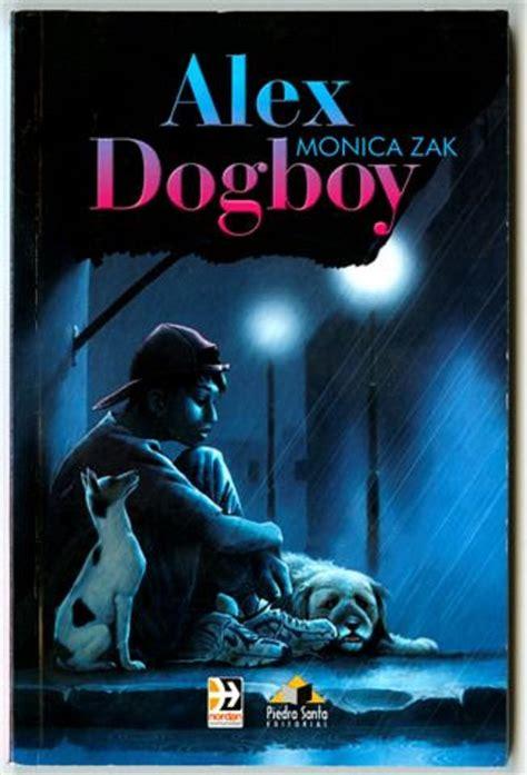 libro the invisible dog los ni 241 os de la calle en la obra de monica zak la tinta invisible