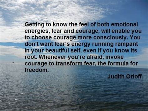 courage to know theory of judith orloff quote the emotions