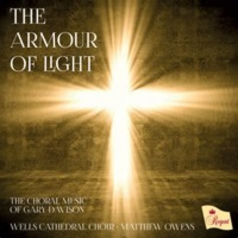 The Armor Of Light by The Armour Of Light The Choral Of Gary Davison Cd Regent Records Regcd452