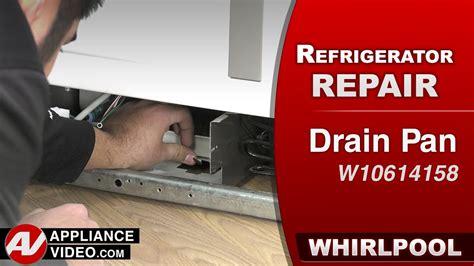 whirlpool kitchenaid kenmore refrigerator drip pan