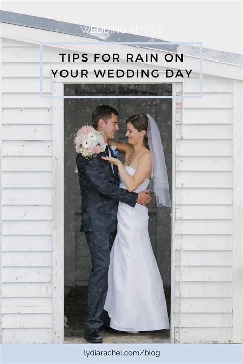 Wedding Day Advice by Wedding Advice What If It Rains On My Wedding Day