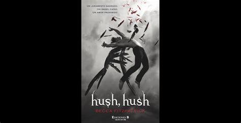 hush hush leer en linea top 10 de los libros m 225 s vendidos en filbo 2014 revistas