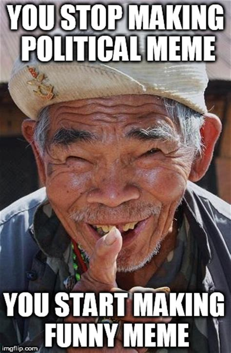 Chinese Man Meme - funny old chinese man 1 imgflip