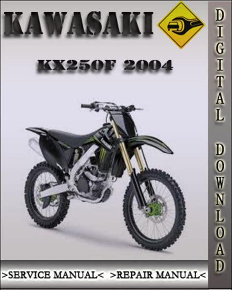 2004 Kawasaki Kx250f Factory Service Repair Manual