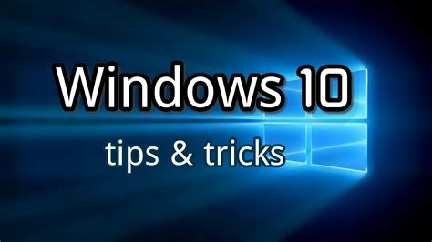 10 great tips and tricks to remember that will make top 10 cool windows 10 tricks and tips you really need to know