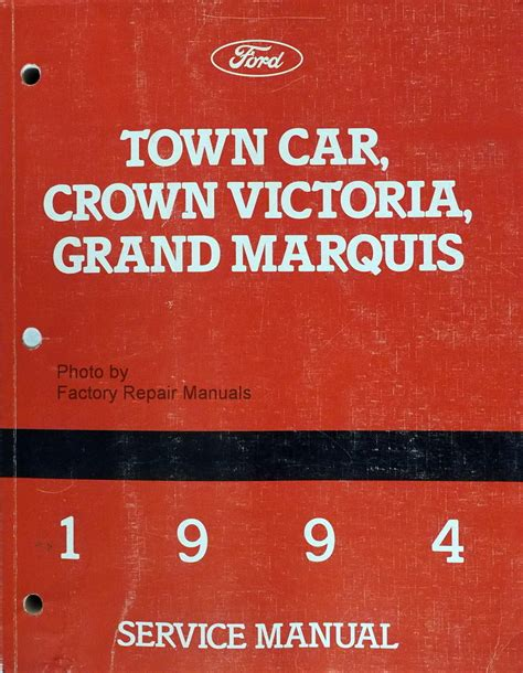 auto repair manual online 1995 mercury grand marquis lane departure warning 1994 lincoln town car ford crown victoria mercury grand marquis factory service manual