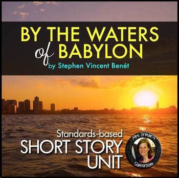 by the waters of babylon story tracee orman teaching resources teachers pay teachers