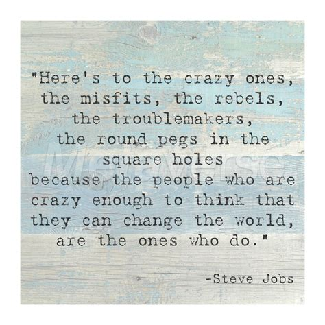 printable steve jobs quotes here s to the crazy ones steve jobs quote fine art print