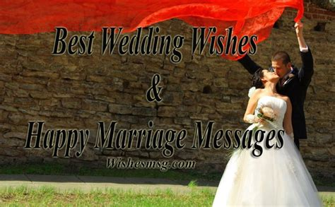 Wedding Wishes Msg by Best Wedding Wishes Messages For Married Wishesmsg