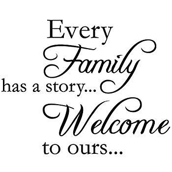 frames with vinyl family sayings every family has a story welcome to ours vinyl wall