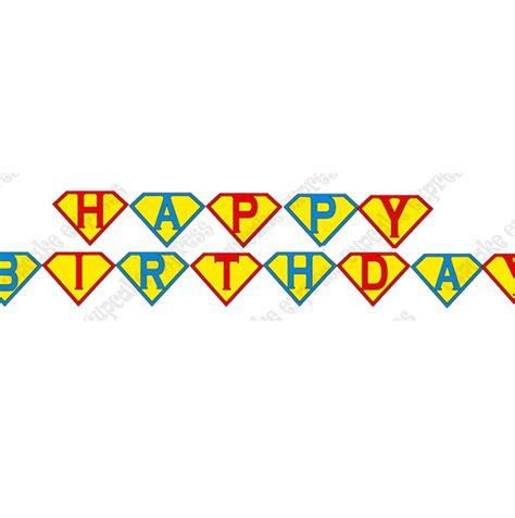 printable happy birthday superhero banner 5 best images of free superhero printable birthday banner