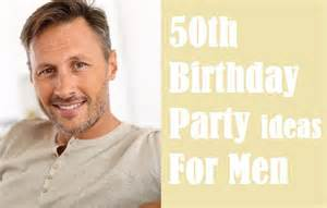 Away the best 50th birthday party ideas for men birthday inspire