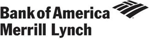 bank of america merrill lynch careers bank of america merrill lynch
