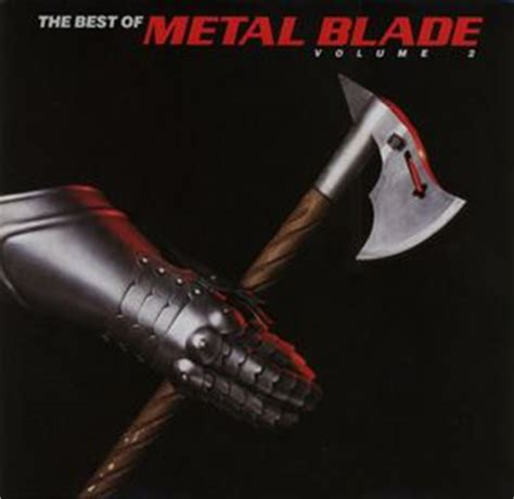 best of blade 2 1987 v a the best of metal blade volume 2 the