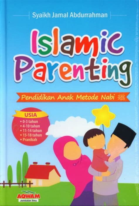Buku Islamic Parenting Syaikh Jamal Abdurrahman Aqwam bukukita islamic parenting pendidikan anak metode