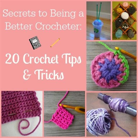 20 best tips and tricks for 20 best crochet tips and tricks diy craft projects