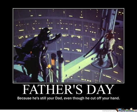Happy Fathers Day Meme - star wars father 39 s day memes memes
