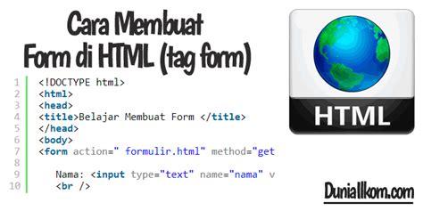 cara membuat form di html belajar html dasar cara membuat form di html tag form