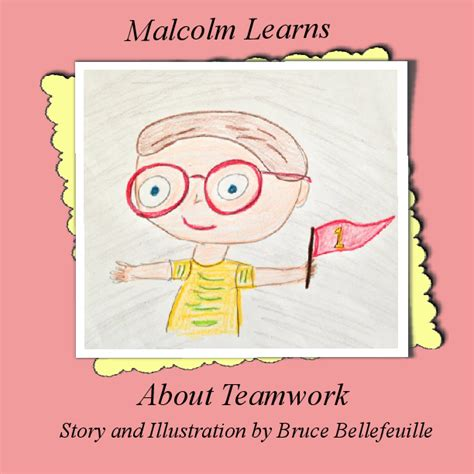 teamwork picture books malcolm learns about teamwork book 324947 bookemon