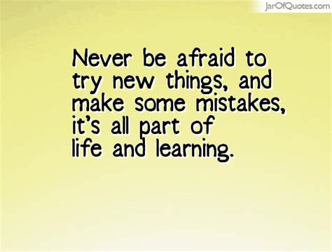 5 Things To Try This New Year by Quotes About Try New Things 102 Quotes