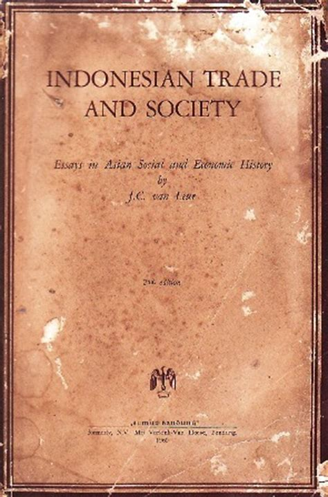 Bruce Glassburner The Economy Of Indonesia Selected Readings trade and society essays in asian social and
