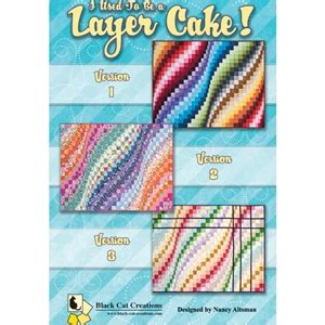 I Used To Be A Layer Cake Quilt Pattern by I Used To Be A Layer Cake Bargello Quilt Patterns