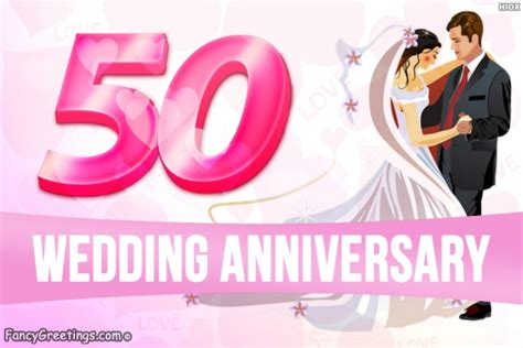 Golden Jubilee Wedding Anniversary Wishes by 50th Wedding Anniversary Happy Golden Jubilee Celebration