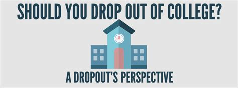 how to dropout of college should you drop out of college a dropout s perspective