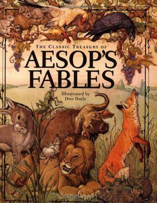aesops fables earlyreads the classic treasury of aesop s fables by don daily