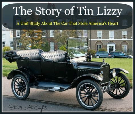 tin lizzie the story of tin lizzy a unit study about the car that