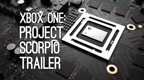 project scorpio xbox one e3 2016 xbox one 4k project scorpio xbox one trailer at e3 2016