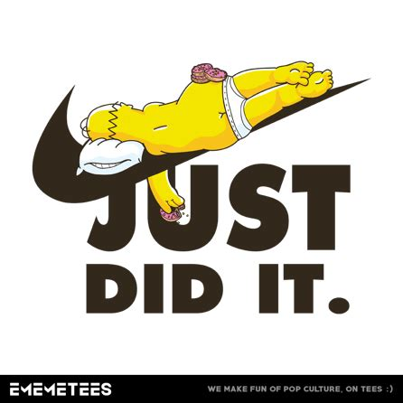 Tshirt Just Do It One Tshirt just did it ememetees pop culture t shirts and more