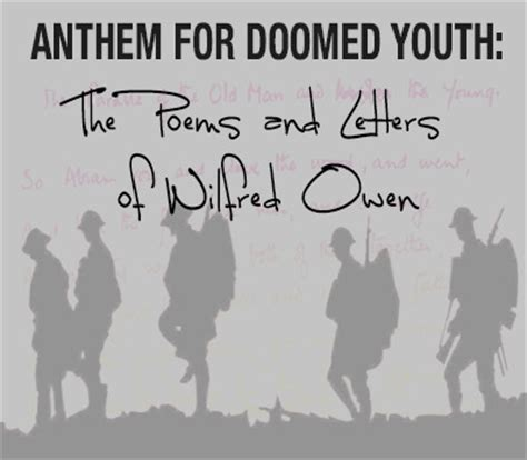 anthem for doomed youth b00r73o8z6 anthem for doomed youth the poems and letters of wilfred owen intrepid theatre company