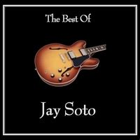 jay soto jay soto the best of jay soto reviews