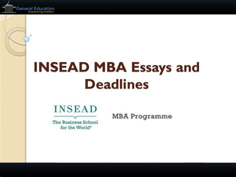 Insead Mba Sle Essay by Insead Mba Essays And Deadlines