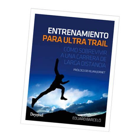 entrenamiento para ultra trail eduard barcelo