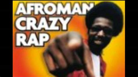 colt rap afroman crazy rap also known as colt 45 youtube