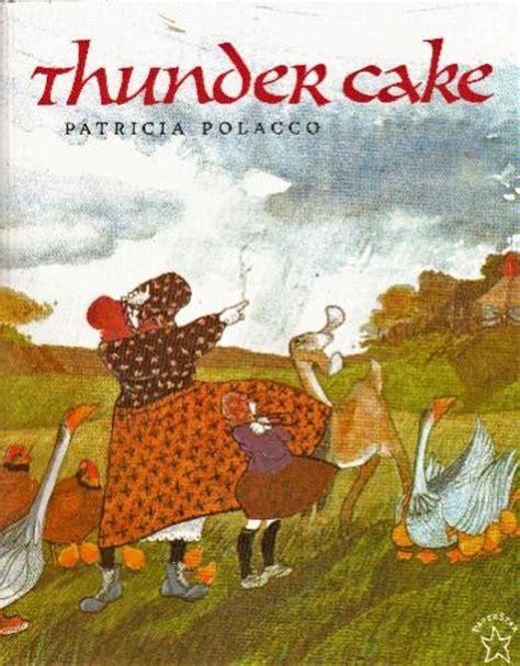 thunder books thunder cake polacco 9780698115811