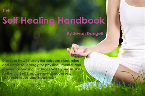 self healing master your learn powerful energy healing techniques books the self healing handbook by jevon d 228 ngeli jevon dangeli