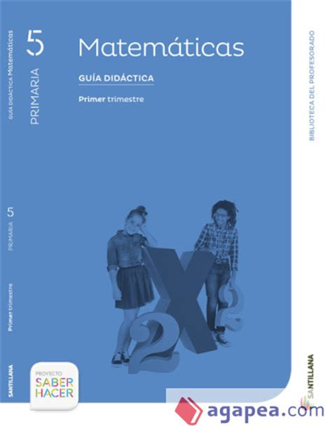 libro guia de 5 guia matematicas 5 primaria primer trimestre saber hacer